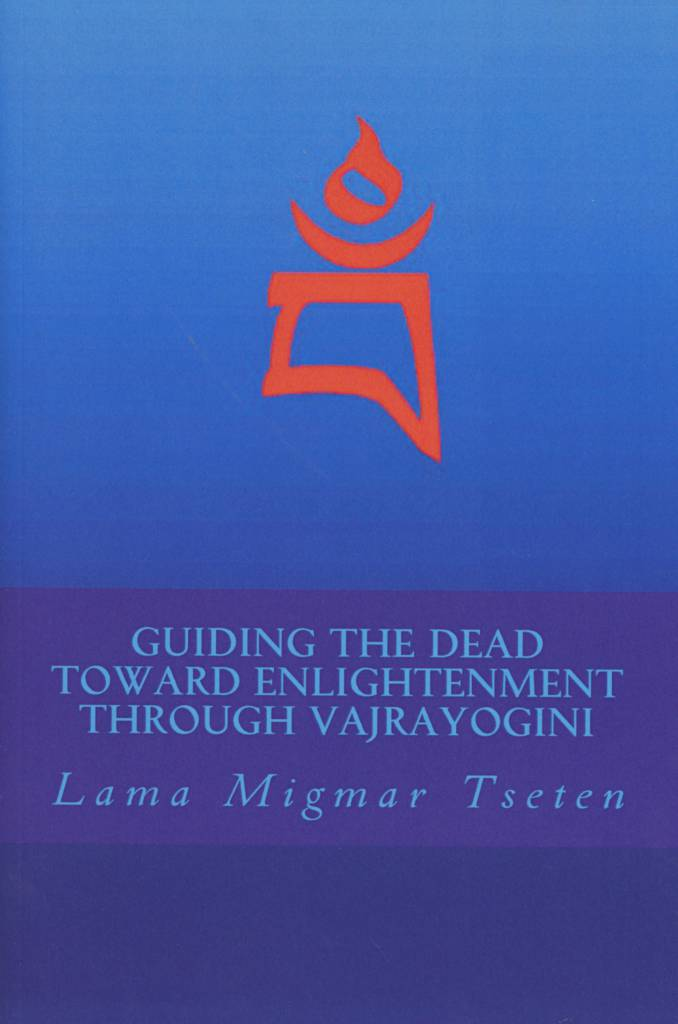 Guiding the Dead Toward Enlightenment Through Vajrayogini-front.jpg