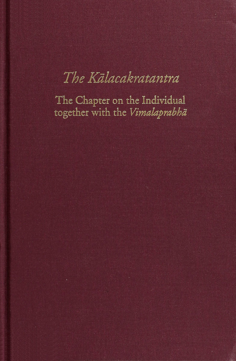 The Kālacakratantra-The Chapter on the Individual Together with the Vimalaprabhā-front.jpg