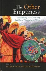 The Other Emptiness Rethinking the Zhentong Buddhist Discourse in Tibet-front.jpeg